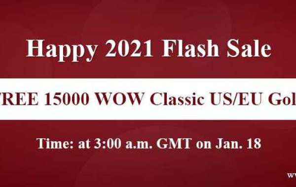 Snap Up Free 15000 fastest cheapest wow classic gold on Happy 2021 Flash Sale Jan 18
